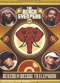 Cover The Black Eyed Peas - Behind The Bridge To Elephunk [DVD]